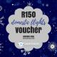 R150 discount voucher