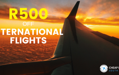 R500 OFF INTERNATIONAL FLIGHTS