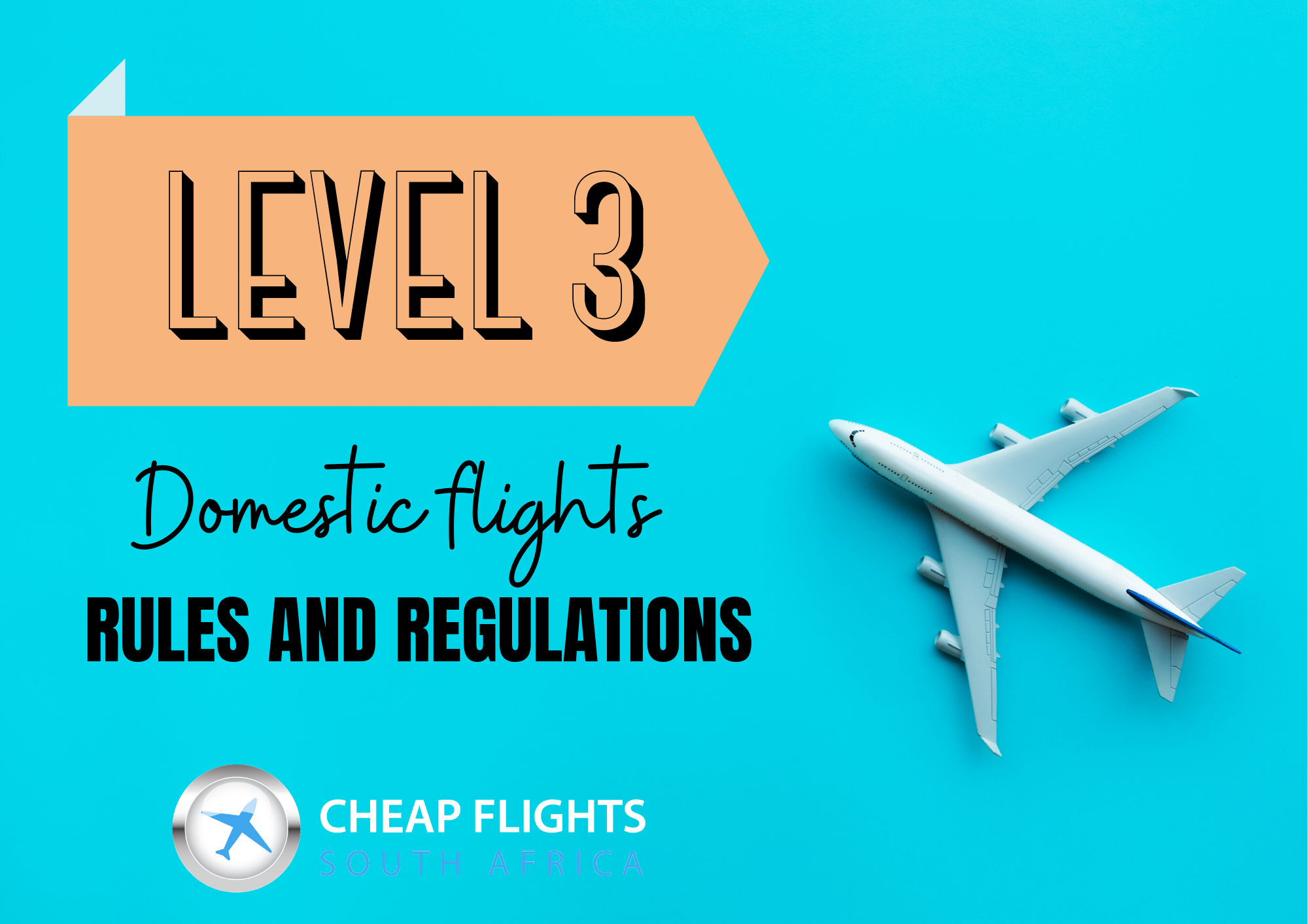 NEW FLIGHT TRAVEL REGULATIONS